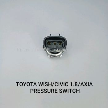 TOYOTA WISH/CIVIC 1.8/AXIA (3PIN) PRESSURE SWITCH
