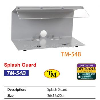 TM Splash Guard TM-54B