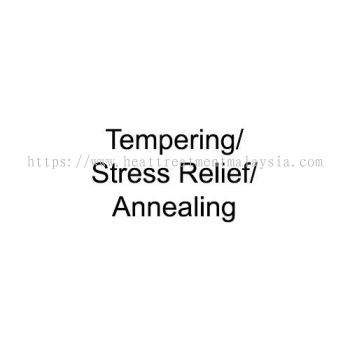 Tempering/Stress Relief/Annealing