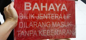 Acrylic Warning Sign