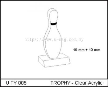 U TY 005 TROPHY - Clear Acrylic