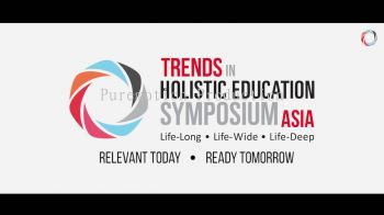 Trends in Holistic Education Symposium Asia