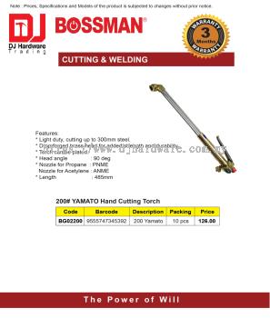 BOSSMAN CUTTING WELDING 200 YAMATO HAND CUTTING TORCH 200 YAMATO BG0220 9555747345392 (CL)