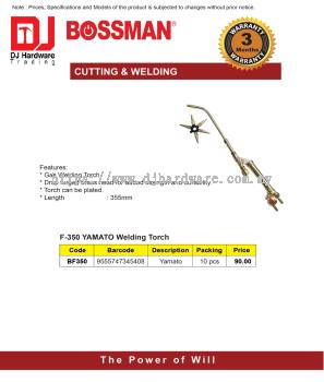 BOSSMAN CUTTING WELDING F 350 YAMATO WELDING TORCH YAMATO BF350 9555747345408 (CL)