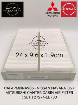 CAFAPMNNAV06 - NISSAN NAVARA '06 / MITSUBISHI CANTER CABIN AIR FILTER ( SET ) 27274-EB700