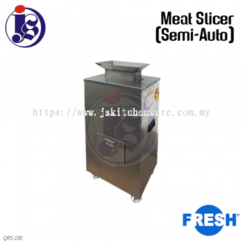 FRESH Meat Slicer (Semi-Auto) QRS-180