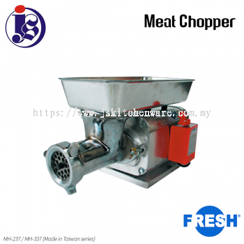 FRESH Meat Chopper MH-237 / MH-337 (Made in Taiwan)