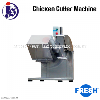 FRESH Chicken Cutter Machine CCM-CM / CCM-IM
