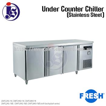 FRESH Under Counter Chiller (Stainless Steel) DWF12M1-76 / DWF15M2-76 / DWF18M3-76