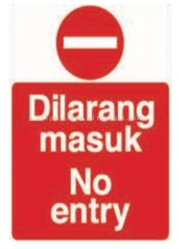 No Entry Signage