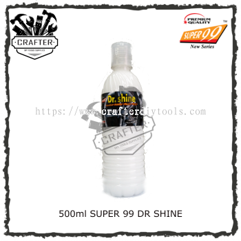 500ml SUPER 99 DR SHINE