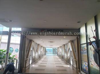 MRT SIGNBOARD SUPPLY