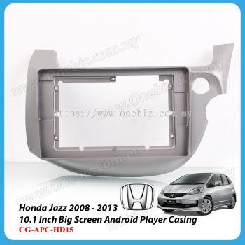 Honda Jazz 2008 - 2013 - 10.1 Inch Android Big Screen Player Casing - CG-APC-HD15