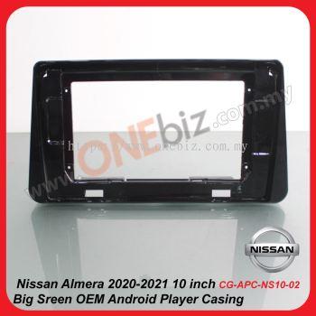 Nissan Almera 2020-2021 10 inch  Big Sreen OEM Android Player Casing - CG-APC-NS10-02