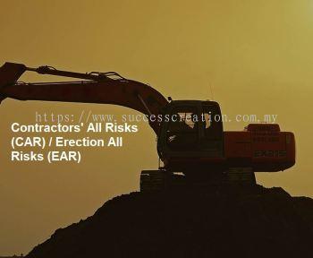Contractors' All Risks (CAR) / Erection All Risks (EAR)