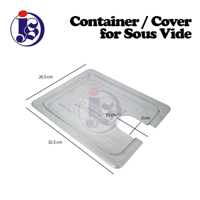 Container / Cover For Sous Vide